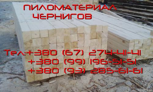 The lumber for the best prices, Chernihiv